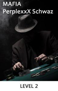 Mafia – Auf der Jagd nach dem Silberschatz