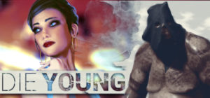 Preview: Die Young [Early Access]