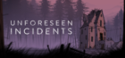 Review: Unforeseen Incidents